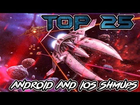 Top 25 Android and iOS Shoot 'Em Up Games 2017