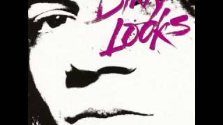 "Dirty Looks ""Cool From the Wire"""