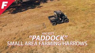 """Hackett """"Paddock"""" Small Area Farming Harrows"""