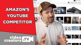 """Amazon's So-Called YouTube """"Competitor"""" is Here!"""