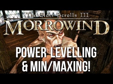 ►Morrowind Tutorial: Power Levelling & Min Maxing Guide