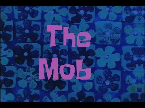 SpongeBob Production Music The Mob
