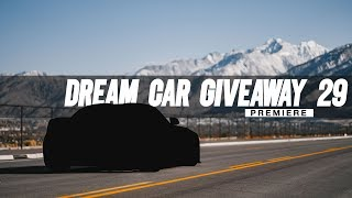 DREAM CAR GIVEAWAY 29 REVEAL!!