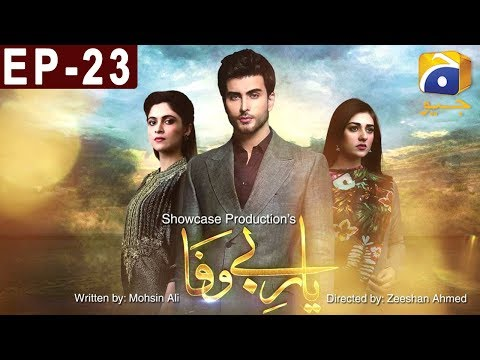 Yaar E Bewafa - Episode 23 - Har Pal Geo