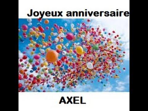 Anniversaire Axel Youtube