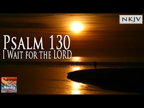 Psalm 130 Song
