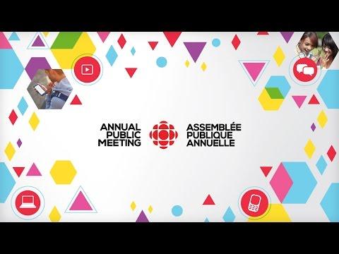 CBC/Radio-Canada's Annual Public Meeting / Assemblée publique annuelle de CBC/Radio-Canada