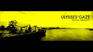 Eleni Karaindrou   Ulysses Gaze