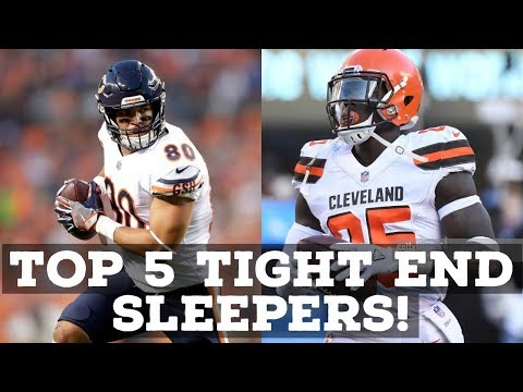NFL FANTASY FOOTBALL 2018: TOP 5 TIGHT END SLEEPERS!