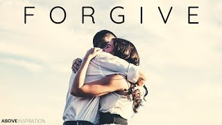 FORGIVE - Inspirational & Motivational Video
