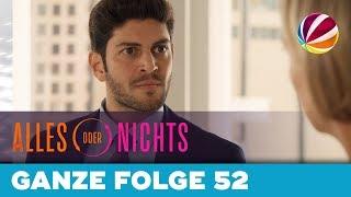 Die geplatzte Beförderung | Ganze Folge 52 | Alles oder Nichts | SAT.1 TV