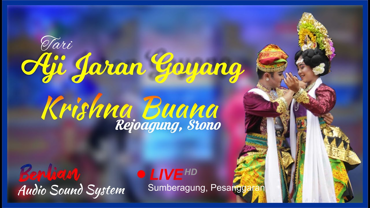 Download Aji Jaran Goyang Janger Krishna Buana Rejoagung srono Live sumberagung Berlian Audio