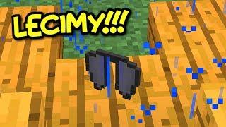 UCZYMY SIĘ LATAĆ - Minecraft Survival