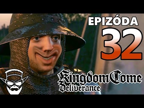 YOU LAUGH YOU LOSE ! - Kingdom Come Deliverance / 1080p 60fps / CZ/SK Lets Play / # 32