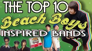 Top 10 Beach Boys Inspired Bands