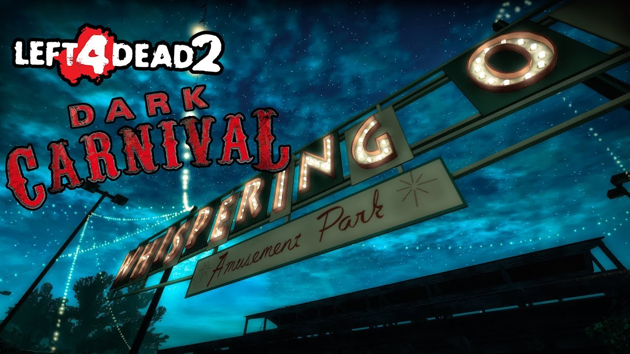 🎮 LEFT 4 DEAD 2 - DARK CARNIVAL WITH UNUSED VOICE LINES