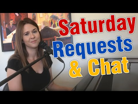 Saturday Requests And Chat