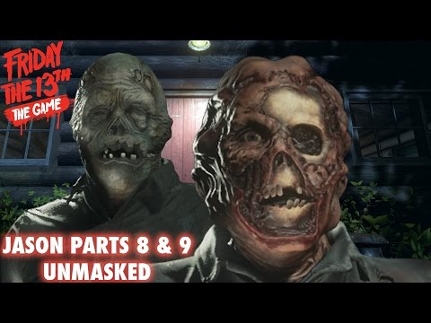 Jason Parts 8 & 9 Unmasked   Friday The 13th: The Game