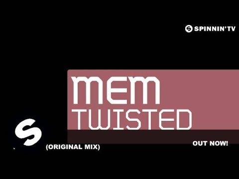 MEM -Twisted (Original Mix)