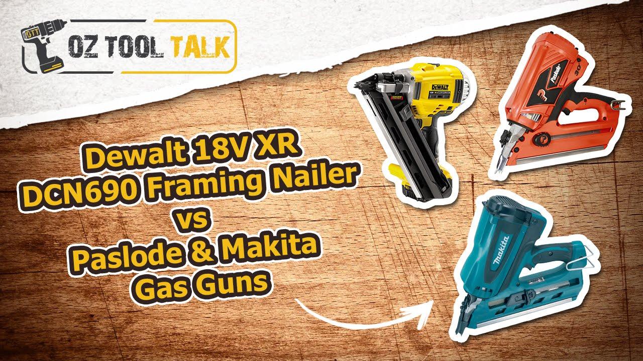 Dewalt 18V XR DCN690 Framing Nailer vs Paslode & Makita Gas Guns ...