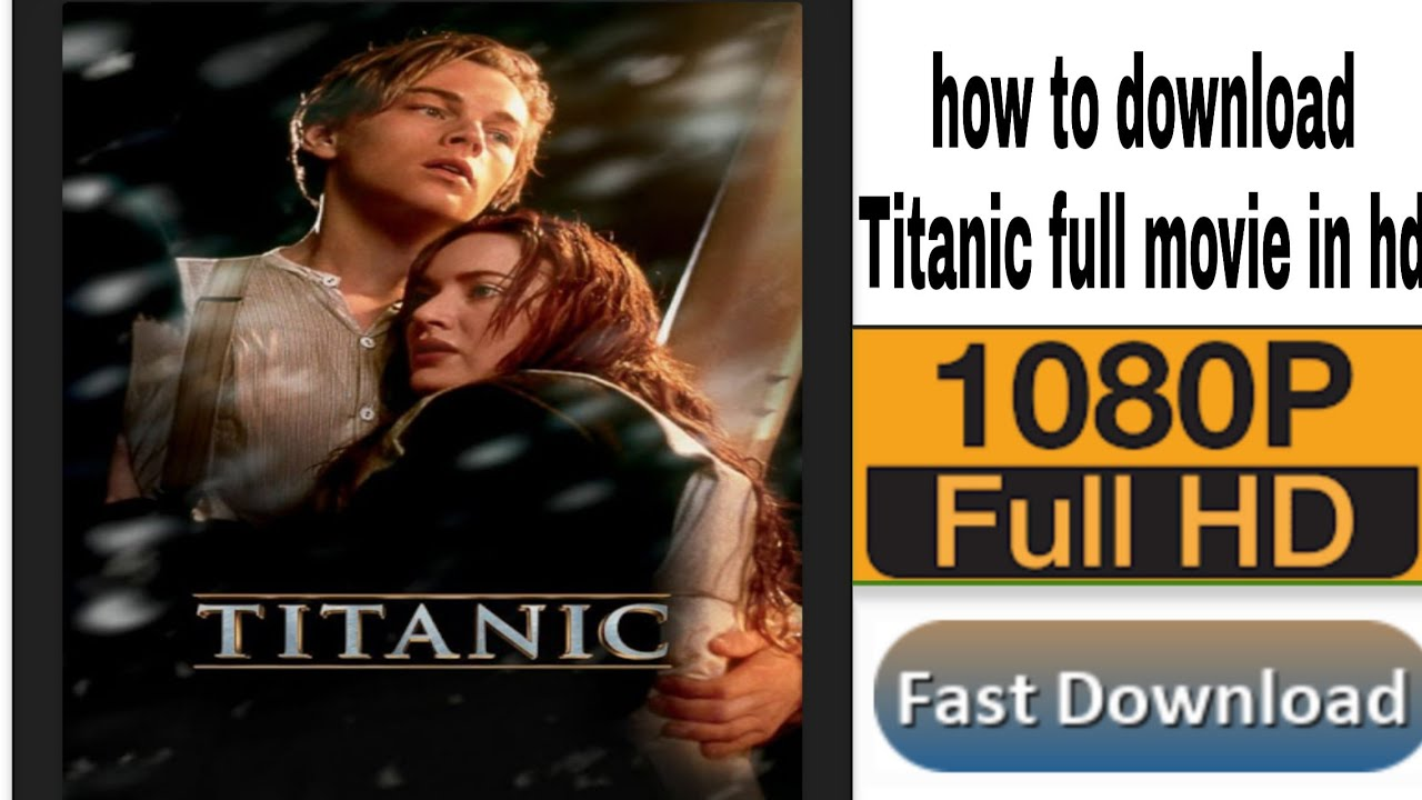Download How to download titanic full movie in hindi full HD