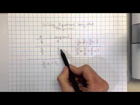Solving 1 Step Equations With Fractions By Using The Reciprocal (multiplicative Inverse)