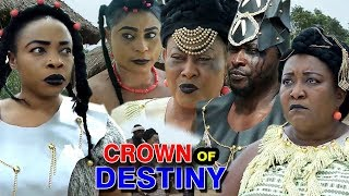 "New Movie Alert ""CROWN OF DESTINY"" Season 3&4 - (Ebere Okaro) 2019 Latest Nollywood Epic Movie"