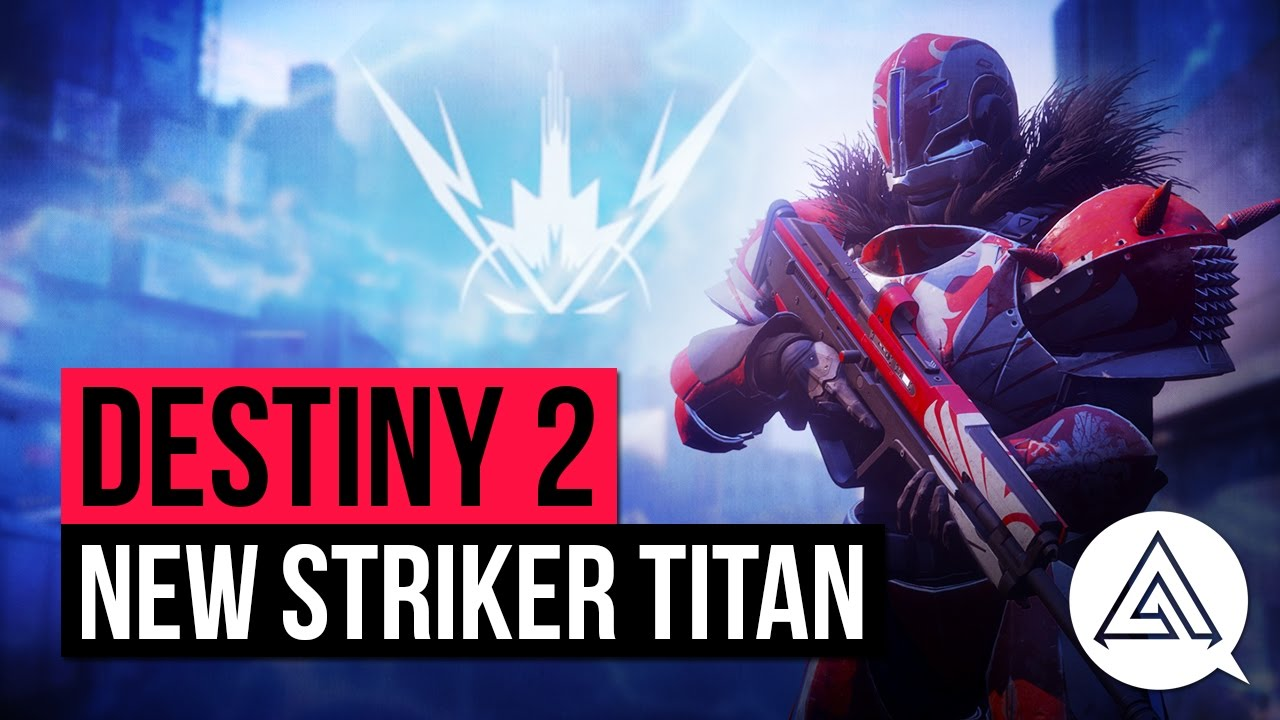 Destiny 2 classes and subclasses - how to unlock all Titan, Hunter