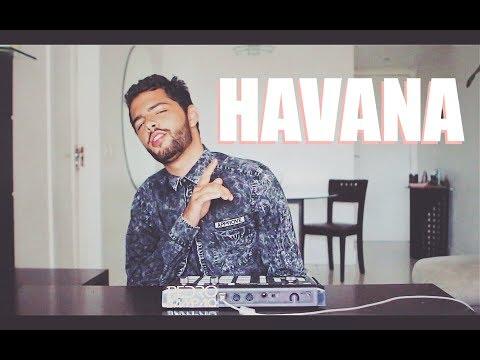HAVANA - LIVE EDIT