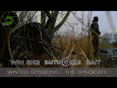 CARP FISHING - A Carpy Connection - Winter Sessions - The Syndicate - **Win 5kg Baitworks Bait**