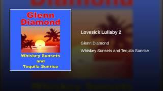 Lovesick Lullaby 2