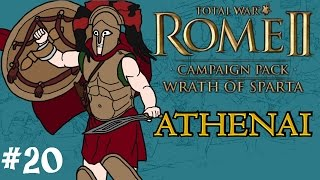 Total War: Rome 2 - Wrath of Sparta - Athenai (Athens) Campaign - Part 20 - War with Persia!