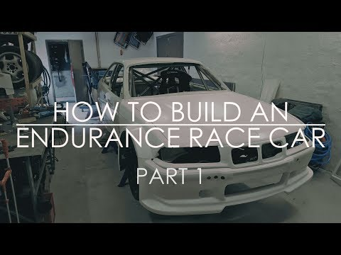How to Build an Endurance Race Car: Part 1