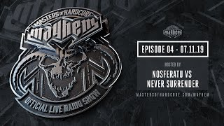 Masters of Hardcore Mayhem - Nosferatu & Never Surrender | Episode #004