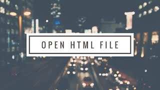 How to open html file