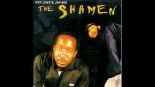 Pep Love & Jay-Biz ~The Shamen {FULL ALBUM}