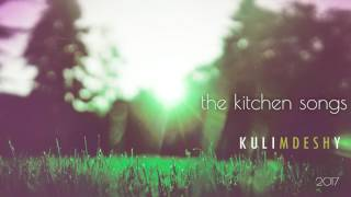 the kitchen songs - Kulimdeshy (audio)