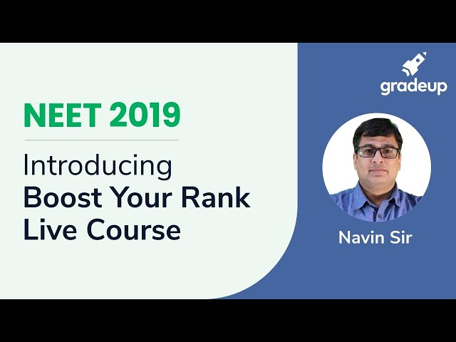 Introduction to Boost Your Rank for NEET 2019 by top faculties