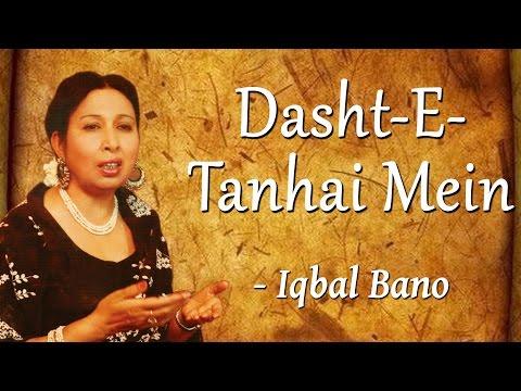 Best of Iqbal Bano |An Evening With Iqbal Bano Vol-1 |Dasht-E-Tanhai Mein