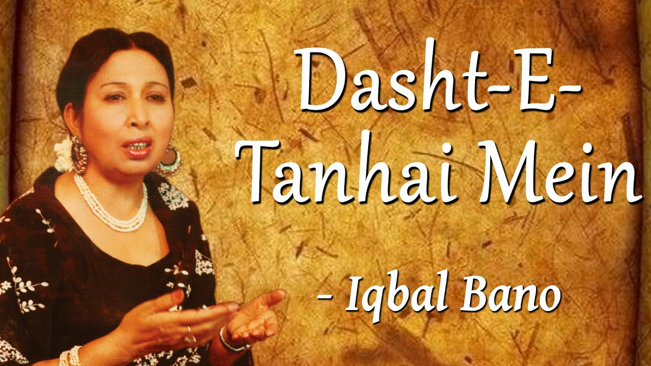 Download Best of Iqbal Bano    An Evening With Iqbal Bano Vol-1    Dasht-E-Tanhai Mein