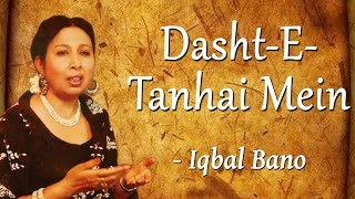 best-of-iqbal-bano-an-evening-with-iqbal-bano-vol-1-dasht-e-tanhai-mein