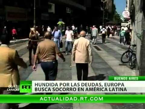 Latinoamérica, ante la encrucijada de rescatar a Europa--RT.flv