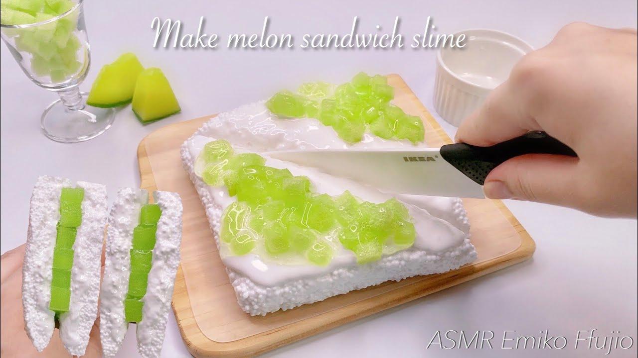 【ASMR】🍈メロンサンドイッチスライムを作る🥪【音フェチ】멜론 샌드위치 슬라임 Make melon sandwich slime