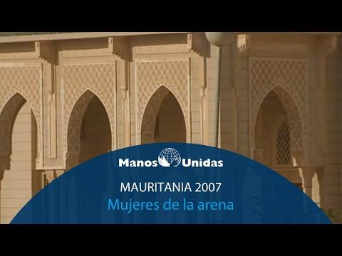 2007-Mauritania - Mujeres de la arena. Pueblo de Dios y Manos Unidas