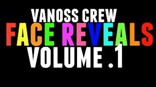 Vanoss CREW Face Reveals [Volume .1]