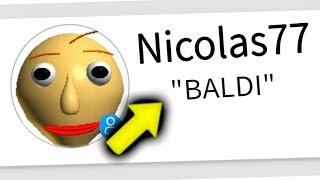 HOW TO BE BALDI IN ROBLOX (Baldi's Basics)