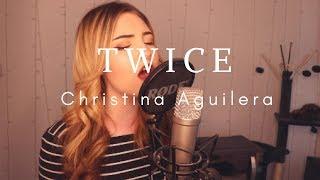 Download Lagu Christina Aguilera - Twice (Jenny Jones Cover) Mp3