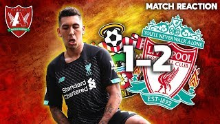 KLOPP'S MENTALITY MONSTERS PREVAIL | Southampton 1-2 Liverpool Match Reaction
