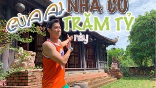 Leo tường đột nhập nhà cổ TRĂM TỶ của nghệ sĩ hài Việt Nam | Huy Khánh Vê Lốc