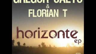 Gregor Salto and Florian T - Horizonte (GS big Ibiza mix)